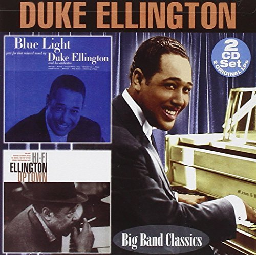 Blue Light/Hi-Fi Ellington Uptown by Duke Ellington (Ellington Three Light)