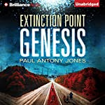 Genesis: Extinction Point Series, Book 4 | Paul Antony Jones