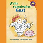 Feliz cumpleanos, Gus! (Happy Birthday, Gus!) | Jacklyn Williams