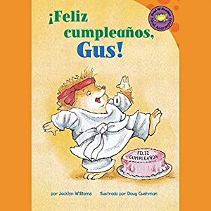 Feliz cumpleanos, Gus! (Happy Birthday, Gus!) Audiobook
