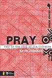 Pray, Kevin Johnson, 0310274923