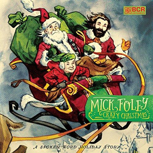 Crazy Christmas, Side - Mick Foley Crazy Christmas