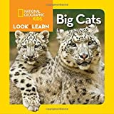National Geographic Kids Look and Learn: Big Cats (Look & Learn)