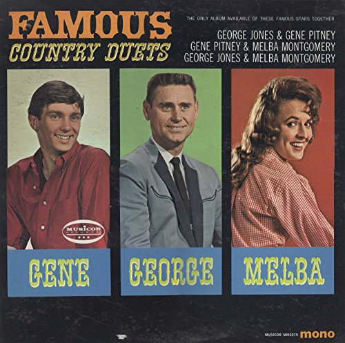(Unknown) - Famous Country Duets George Jones, Gene Pitney, Melba Montgomery - Zortam Music