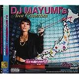 DJ MAYUMI's Area Connection(DVD付)