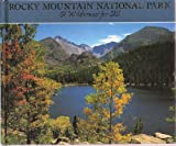 img - for Rocky Mountain National Park, A Wilderness for All book / textbook / text book