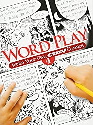 Word Play: Write Your Own Crazy Comics #1 (Dover Children's Activity Books)