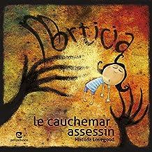 Morticia, le cauchemar assassin (French Edition)