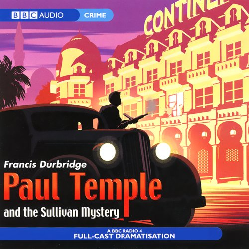 Paul Temple and the Sullivan Mystery