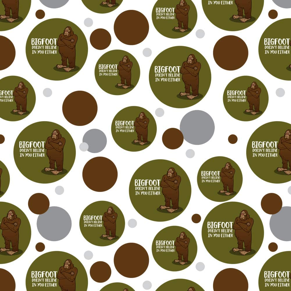 Bigfoot Doesn/'t Believe In You Either Premium Gift Wrap Wrapping Paper Roll