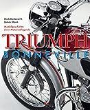 Triumph Bonneville: Modellgeschichte einer Motorradlegende