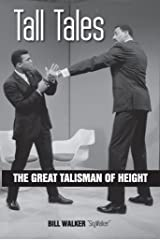Tall Tales:  The Great Talisman of Height Kindle Edition