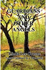 Guardians and Other Angels (The Gaffin Chronicles) (Volume 1) Paperback