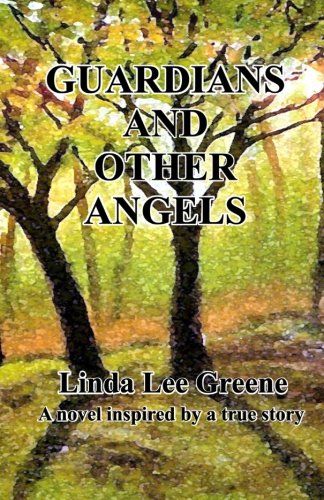 Guardians and Other Angels (The Gaffin Chronicles) (Volume 1)