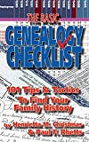 img - for The Basic Genealogy Checklist: 101 Tips & Tactics To Find Your Family History book / textbook / text book