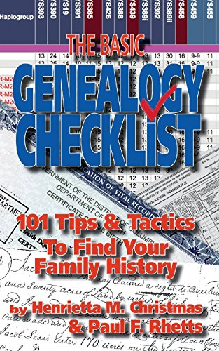 The Basic Genealogy Checklist: 101 Tips & Tactics To Find Your Family History