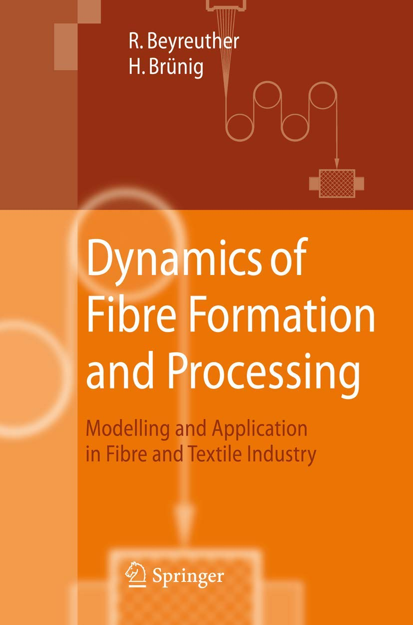 Dynamics of Fibre Formation and Processing: Modelling and ...