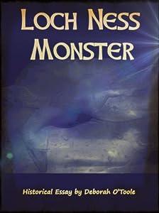 Loch Ness Monster (Historical Essays Book 5)