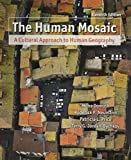 img - for The Human Mosaic: A Cultural Approach to Human Geography (Budget Books) book / textbook / text book