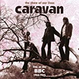 Show of Our Lives-Caravan at the BBC 1968-1975