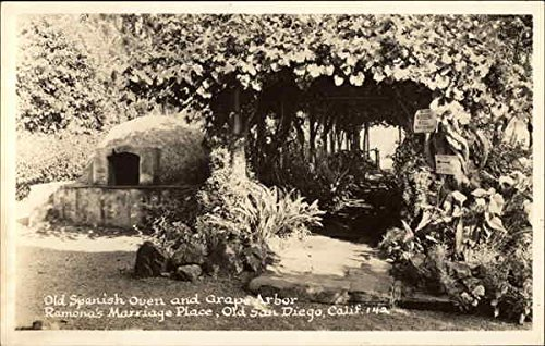Old Spanish Oven and Grape Arbor, Ramona's Marriage Place San Diego, California Original Vintage - Place Arbor