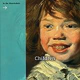 Children in the Mauritshuis, Lea Van Der Vinde, 9040084300