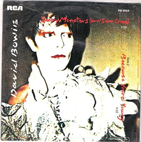 Scary Monster (and Super Creeps) / Because You're Young 45 rpm (Scary Monsters Vinyl)