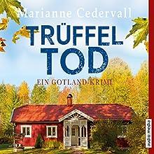Trüffeltod (Anki-Karlsson-Reihe 2): Ein Gotland-Krimi Hörbuch von Marianne Cedervall Gesprochen von: Ursula Berlinghof