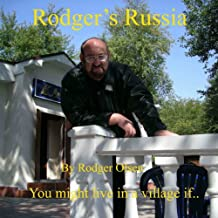 Rodger's Russia