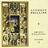 Archive Collection 2 by Anthony Phillips (2004-05-03)