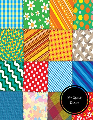 My Quilt Diary: Quilting Log pdf epub
