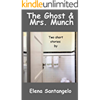 The Ghost & Mrs. Munch