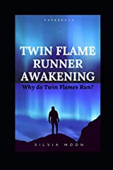 Twin Flame Runner Awakening: Does the Twin Flame Runner ever return? Paperback
