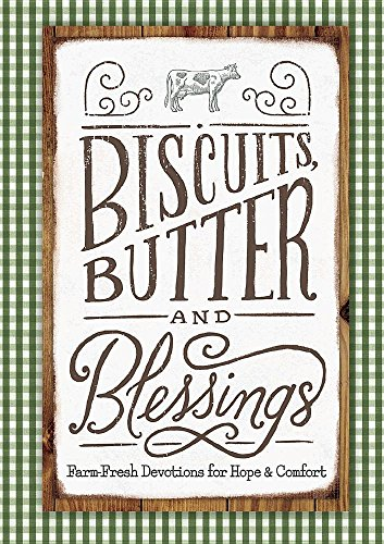Top 4 best biscuits butter and blessings for 2019