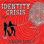 Identity Crisis: A Sam McRae Mystery Book 1 | Debbi Mack