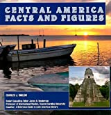 Central America: Facts and Figures (Central America Today)