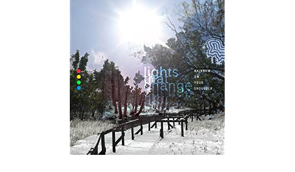 Moccasins, Snow and Rainbows by Lights That Change on Amazon Music - Amazon.com