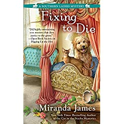 Fixing to Die (A Southern Ladies Mystery)