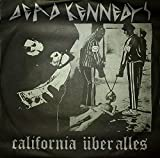 California Uber Alles / The Man With The Dogs