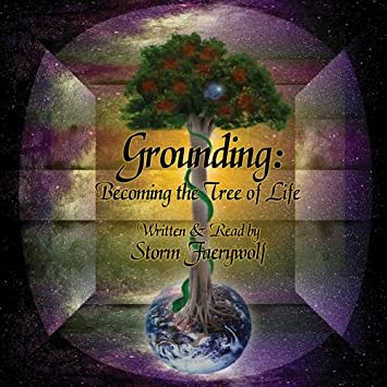 Grounding: Becoming the Tree of Life