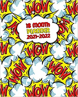 Wow Calendar 2022.Amazon In Buy 18 Month Planner 2021 2022 Weekly Calendar Agenda Organizer With Vision Boards Notes To Do S Wow Cartoon Pop Art Exclamation Book Online At Low Prices In India 18 Month Planner