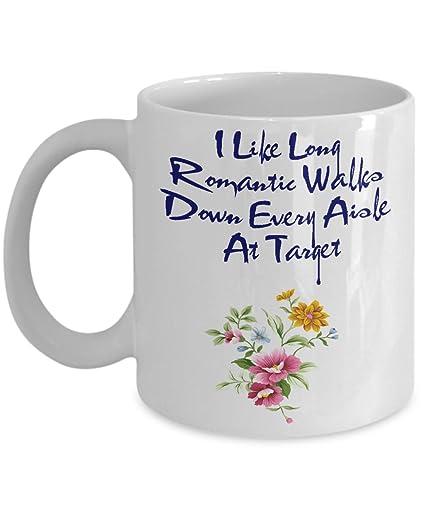 Amazoncom I Like Long Romantic Walks Down Every Aisle At Target