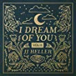 I Dream of You (Volume II)