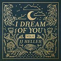 I Dream of You (Volume II)