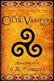 img - for Remembrance: Book Four (The Celtic Vampyre Saga 4) book / textbook / text book