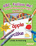 ABC, Follow Me! Phonics Rhymes and Crafts Grades K-1 (Linworth Learning)