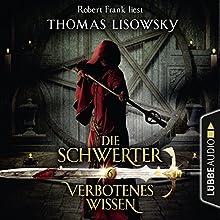 Verbotenes Wissen (Die Schwerter 6) Hörbuch von Thomas Lisowsky Gesprochen von: Robert Frank