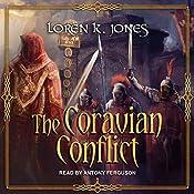 The Coravian Conflict: Stavin DragonBlessed, Book 5 | Loren K. Jones