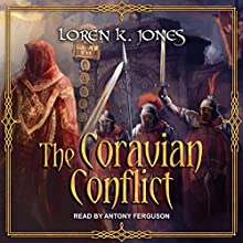 The Coravian Conflict: Stavin DragonBlessed, Book 5 Audiobook by Loren K. Jones Narrated by Antony Ferguson