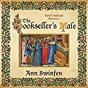 The Bookseller's Tale: Oxford Medieval Mysteries, Book 1 Audiobook by Ann Swinfen Narrated by Philip Battley